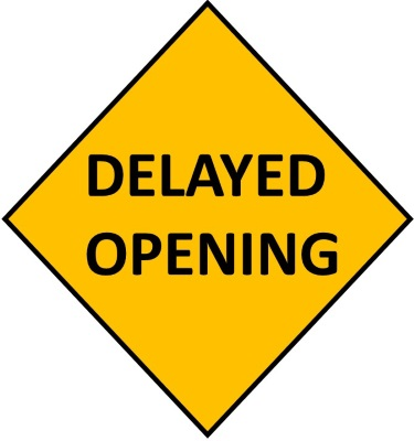 Image result for images of delayed opening